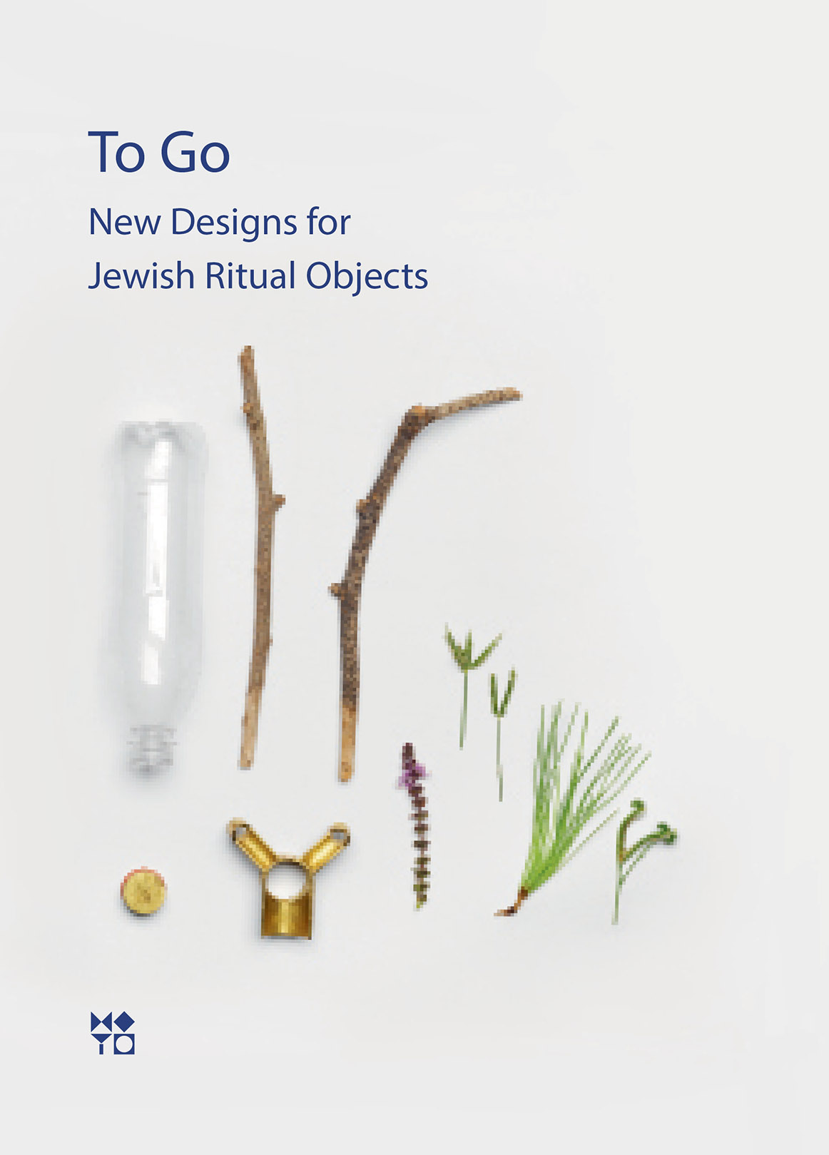 TO GO: New Designs For Jewish Ritual Objects