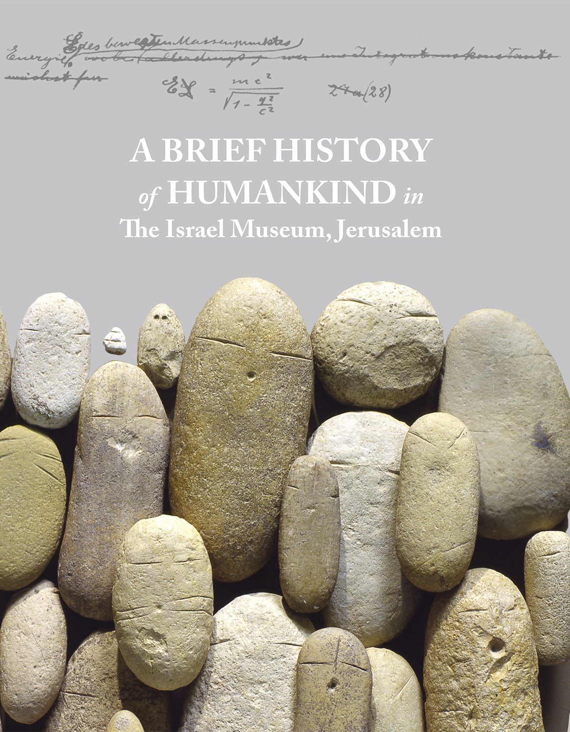 A Brief History Of Humankind In The Israel Museum, Jerusalem