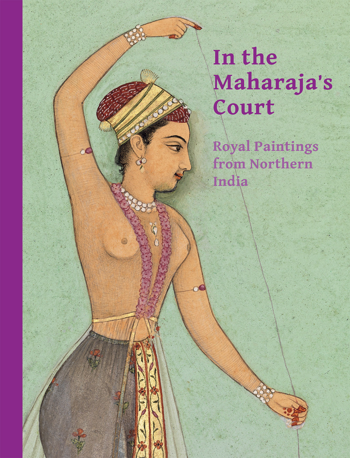 In The Maharaja's Court: Royal Paintings From Northern India